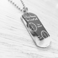 The Moment Time Stood Still Engraved Dog Tag Necklace  2 Clocks
